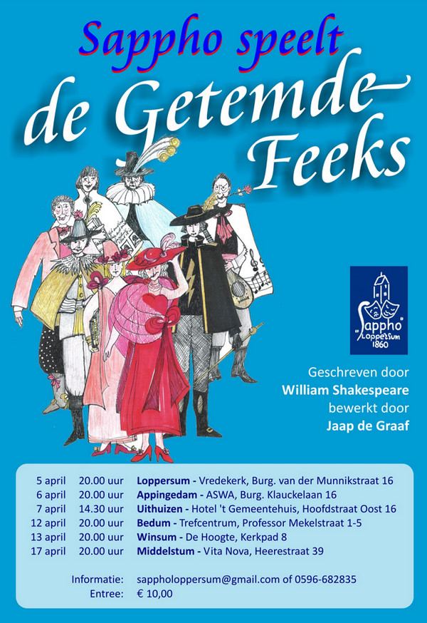 Rederijkerskamer Sappho speelt De Getemde Feeks van William Shakespeare - 12 april Trefcentrum Bedum